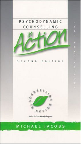 9780761963004: Psychodynamic Counselling in Action (Counselling in Action series)