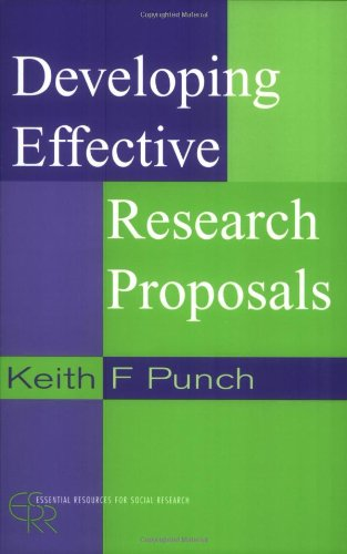 9780761963561: Developing Effective Research Proposals (Essential Resource Books for Social Research)