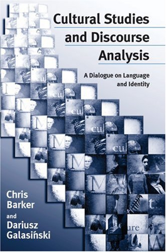 9780761963837: Cultural Studies and Discourse Analysis: A Dialogue on Language and Identity
