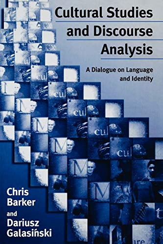 9780761963844: Cultural Studies and Discourse Analysis: A Dialogue on Language and Identity