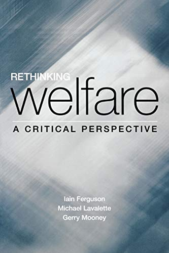 9780761964186: Rethinking Welfare: A Critical Perspective