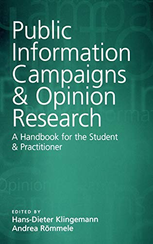 9780761964315: Public Information Campaigns and Opinion Research: A Handbook for the Student and Practitioner