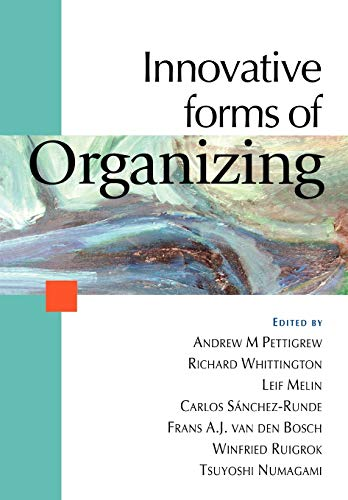 9780761964360: Innovative Forms of Organizing: International Perspectives