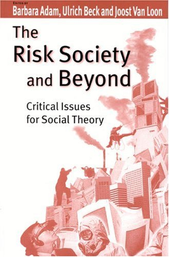 9780761964681: The Risk Society and Beyond: Critical Issues for Social Theory
