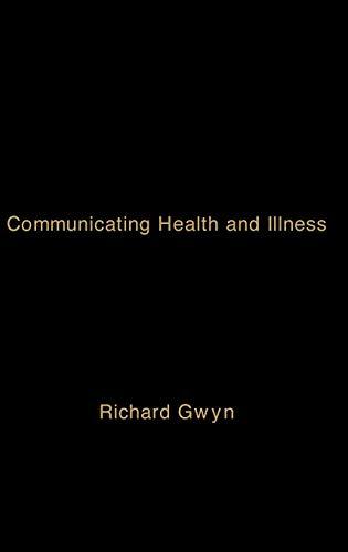 9780761964742: Communicating Health and Illness