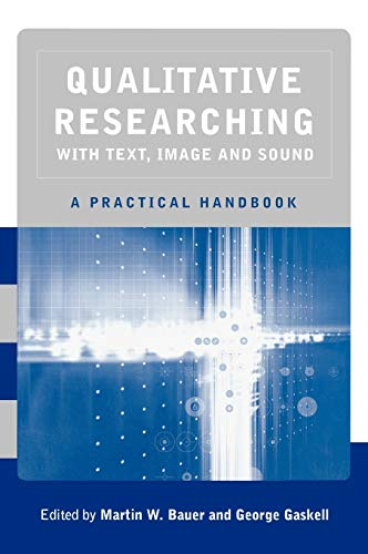 9780761964803: Qualitative Researching with Text, Image and Sound: A Practical Handbook for Social Research (Developments in Plant and Soil Sciences)