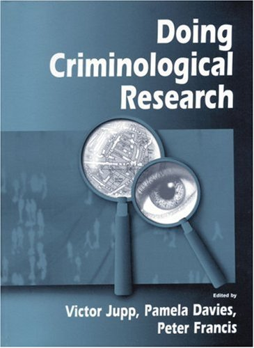 9780761965084: Doing Criminological Research