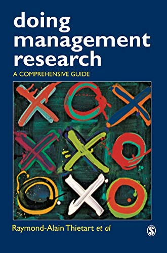 Doing Management Research: A Comprehensive Guide: Raymond-Alain Thietart