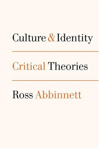 9780761965183: Culture and Identity: Critical Theories (Politics and Culture series)