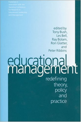 9780761965541: Educational Management: Redefining Theory, Policy and Practice