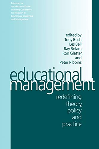 9780761965558: Educational Management: Redefining Theory, Policy and Practice