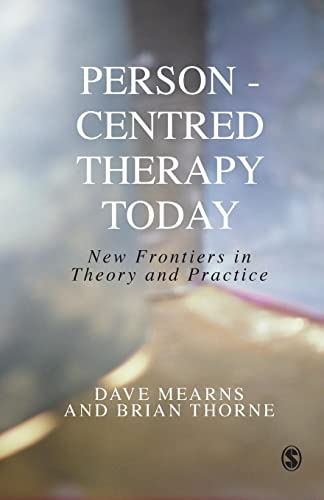 9780761965602: Person-Centred Therapy Today: New Frontiers in Theory and Practice