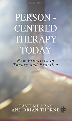 9780761965619: Person-Centred Therapy Today: New Frontiers in Theory and Practice
