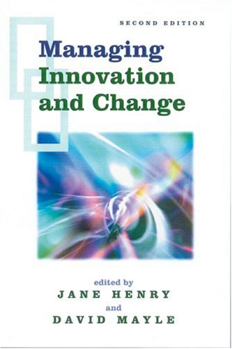 9780761966081: Managing Innovation and Change (Published in association with The Open University)