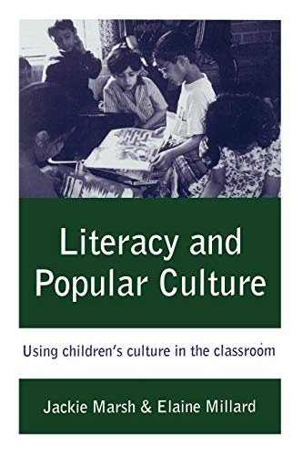 9780761966197: Literacy and Popular Culture: Using Children′s Culture in the Classroom