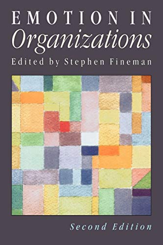 9780761966258: Emotion in Organizations