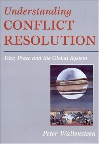 9780761966678: Understanding Conflict Resolution: War, Peace and the Global System