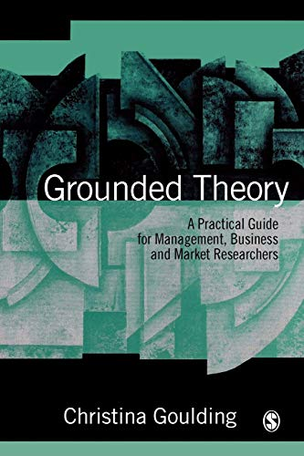 9780761966838: Grounded Theory: A Practical Guide for Management, Business and Market Researchers