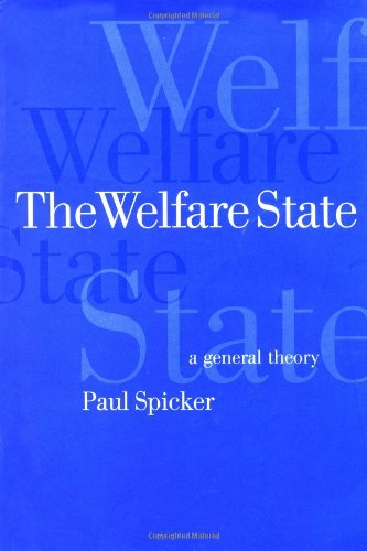 9780761967040: The Welfare State: A General Theory