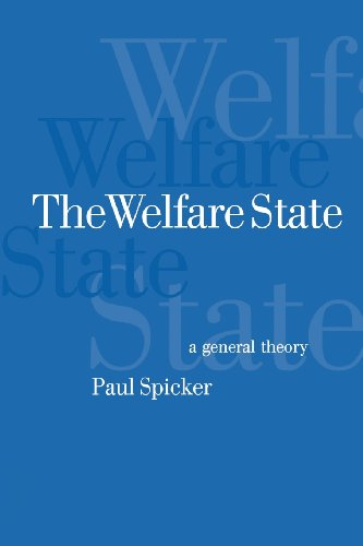 9780761967057: The Welfare State: A General Theory