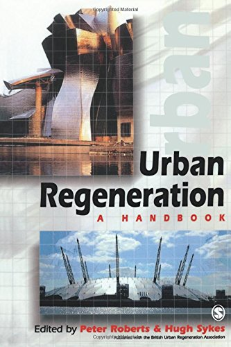 Urban Regeneration: A Handbook: Roberts, Peter; Sykes, Hugh