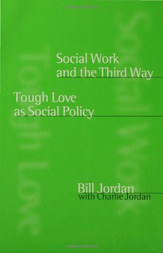 9780761967200: Social Work and the Third Way: Tough Love as Social Policy
