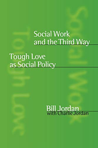 9780761967217: Social Work and the Third Way: Tough Love as Social Policy