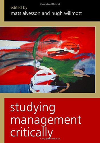 9780761967361: Studying Management Critically