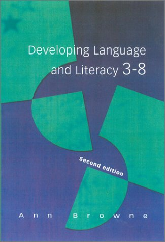9780761967385: Developing Language and Literacy 3-8