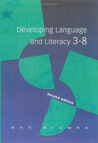 9780761967392: Developing Language and Literacy 3-8