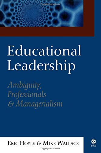 9780761967439: Educational Leadership: Ambiguity, Professionals and Managerialism