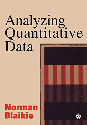 9780761967590: Analyzing Quantitative Data: From Description to Explanation