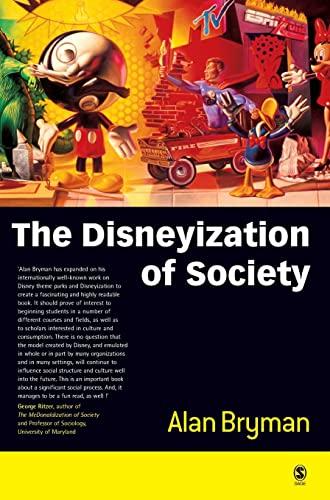 9780761967644: The Disneyization of Society