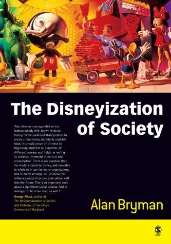 9780761967651: The Disneyization of Society