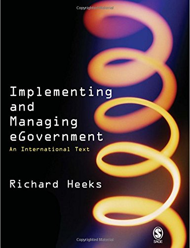 9780761967910: Implementing and Managing eGovernment: An International Text