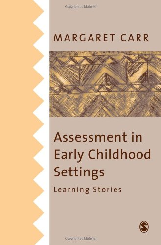 9780761967934: Assessment in Early Childhood Settings: Learning Stories