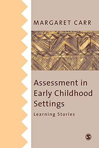 9780761967941: Assessment in Early Childhood Settings: Learning Stories