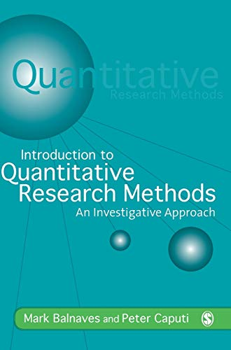 9780761968030: Introduction to Quantitative Research Methods: An Investigative Approach