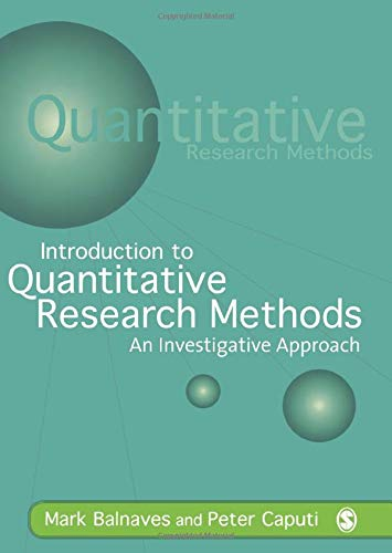 9780761968047: Introduction to Quantitative Research Methods: An Investigative Approach