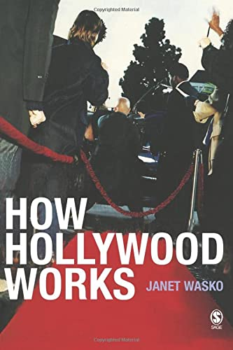 9780761968146: How Hollywood Works