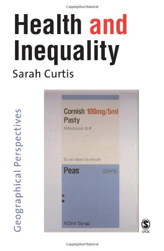 9780761968221: Health and Inequality: Geographical Perspectives