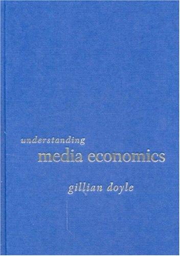 9780761968740: Understanding Media Economics