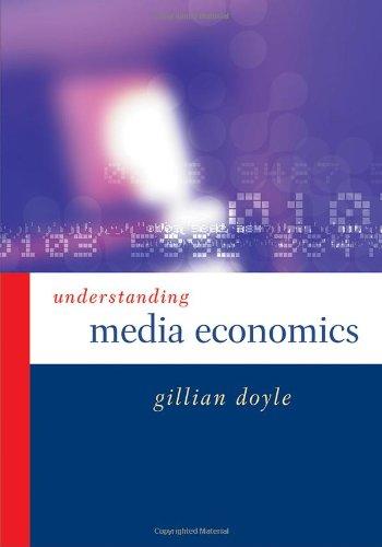 9780761968757: Understanding Media Economics