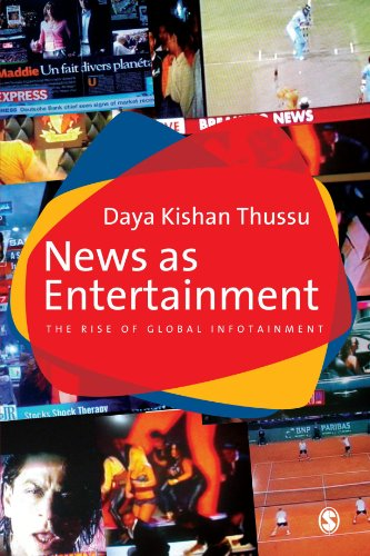 9780761968795: News as Entertainment: The Rise of Global Infotainment