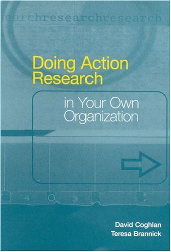 9780761968870: Doing Action Research in Your Own Organization