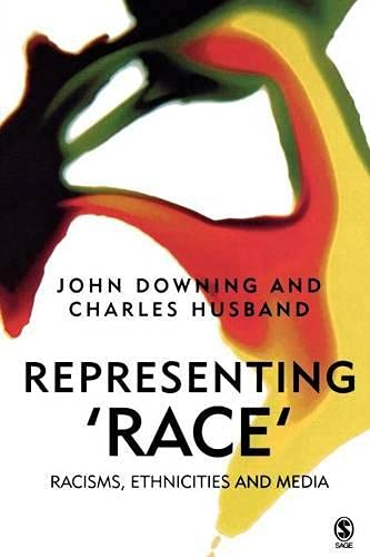 9780761969129: Representing Race: Racisms, Ethnicity and the Media