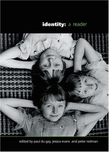 9780761969150: Identity: A Reader (Published in association with The Open University)