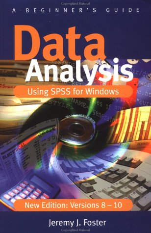 9780761969273: Data Analysis Using SPSS for Windows Versions 8 - 10: A Beginner's Guide
