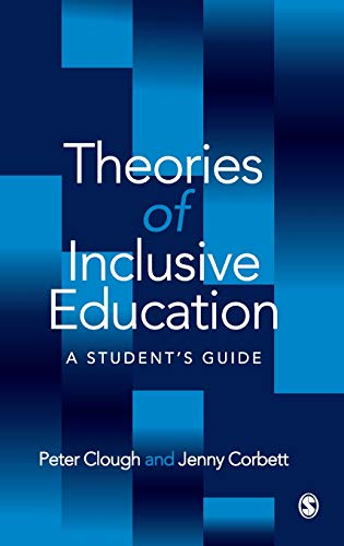 9780761969402: Theories of Inclusive Education: A Student′s Guide
