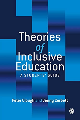 9780761969419: Theories of Inclusive Education: A Student′s Guide
